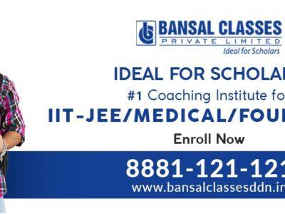 Bansal Classes – IIT, JEE, NEET / AIIMS Coaching Dehradun