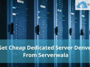 Get Cheap Dedicated Server Denver From Serverwala