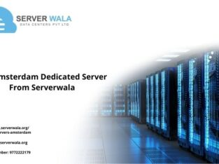 Get Amsterdam Dedicated Server From Serverwala