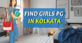 Pg For Girls In Kolkata – Search Online