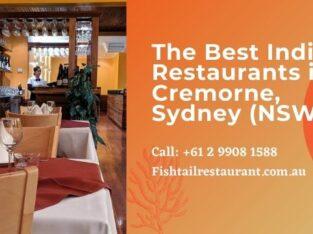 The Best Indian Restaurants in Cremorne, Sydney