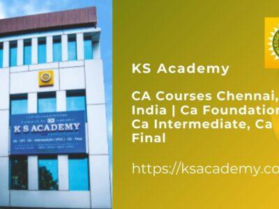 KS Academy- CA Courses Chennai, India   Ca Foundat