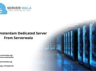 Get Amsterdam Dedicated Server From Serverwala